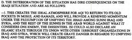 A DIA report from September 2012, warned that the deteriorating situation in Syria could boost the growth of the Islamic State in Iraq.